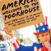 Thumbnail image for Book Review: America, Welcome to the Poorhouse